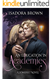 An Education in Academics: A Somerset Novel (Somerset Series Book 4)