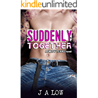 Suddenly Together: A Friends to Lovers Rock Star Romance (Dirty Texas Book 2)