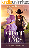 Grace be a Lady (Love & War in Johnson County Wyoming Book 1)