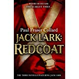 Jack Lark: Redcoat (A Jack Lark Short Story): A military adventure novella of a roguish young hero