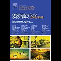 Propostas para o Governo 2015/2018: Agenda para um País Próspero e Competitivo