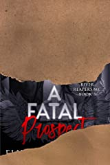 A Fatal Prospect (River Reapers MC Book 3) Kindle Edition