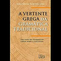 Vertente Grega Da Gramática Tradicional, A
