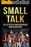 Smalltalk: In 30 Tagen Vom Beginner Zum Experten
