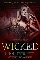 Wicked (Damned Book 2) Kindle Edition