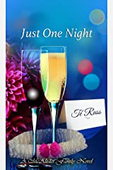 Just One Night (The McAllister Family Series Book 5) Kindle Edition