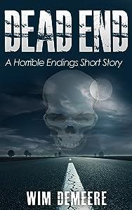 Dead End: A Horrible Endings Short Story