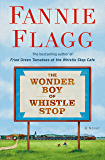 The Wonder Boy of Whistle Stop: A Novel