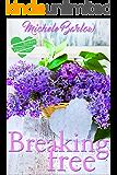 Breaking Free: The Broken Hearts Club
