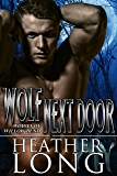 Wolf Next Door (Wolves of Willow Bend Book 5)