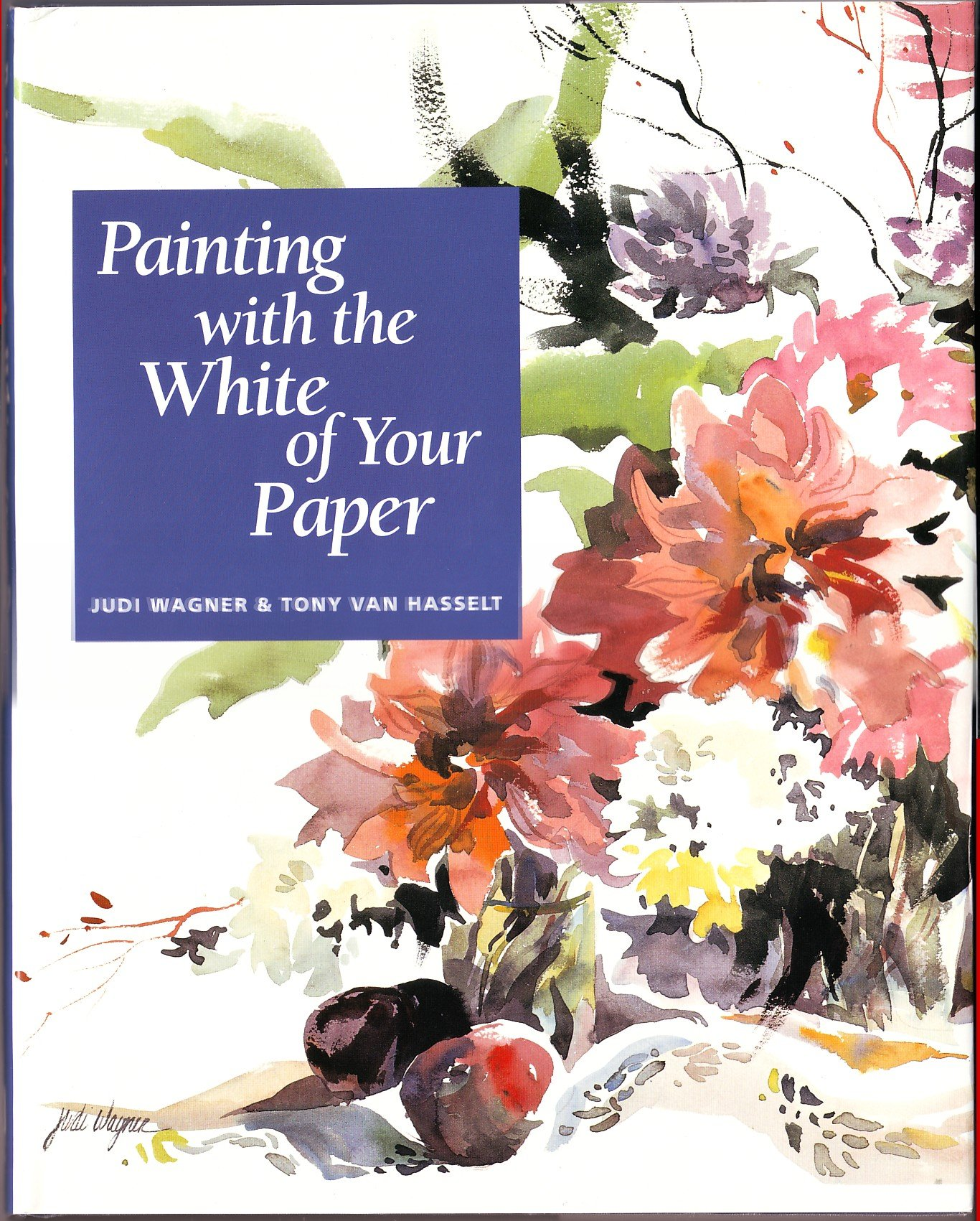 Painting with the White of Your Paper por Judi Wagner