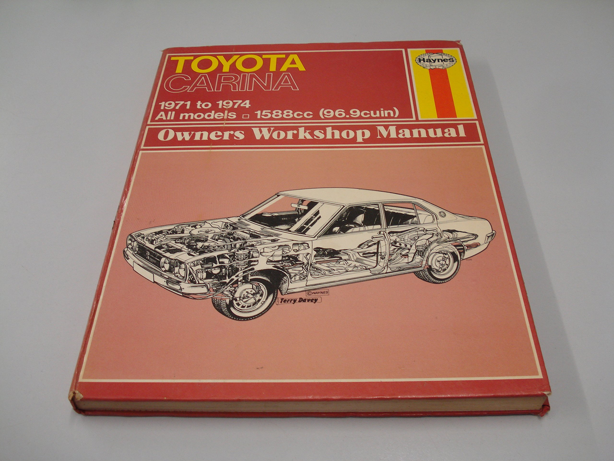 Toyota Carina '71-'74 (Owners Workshop Manual, No 150): John Harold Haynes,  B. L. Chalmers-Hunt: 9780856961502: Amazon.com: Books