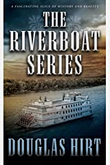 The Riverboat Series: A Historical Western Series Kindle Edition