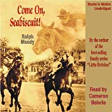 Come on, Seabiscuit!