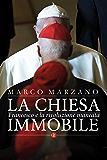 La Chiesa immobile: Francesco e la rivoluzione mancata