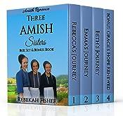 AMISH ROMANCE: Three Amish Sisters Box Set: PLUS NEW BONUS BOOK - Grace's Hope Renewed!