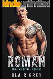 Roman:  An MC Romance (Steel Wings MC Book 7)
