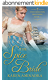 The Spice Bride (The Emberton Brothers Series Book 1) (English Edition)