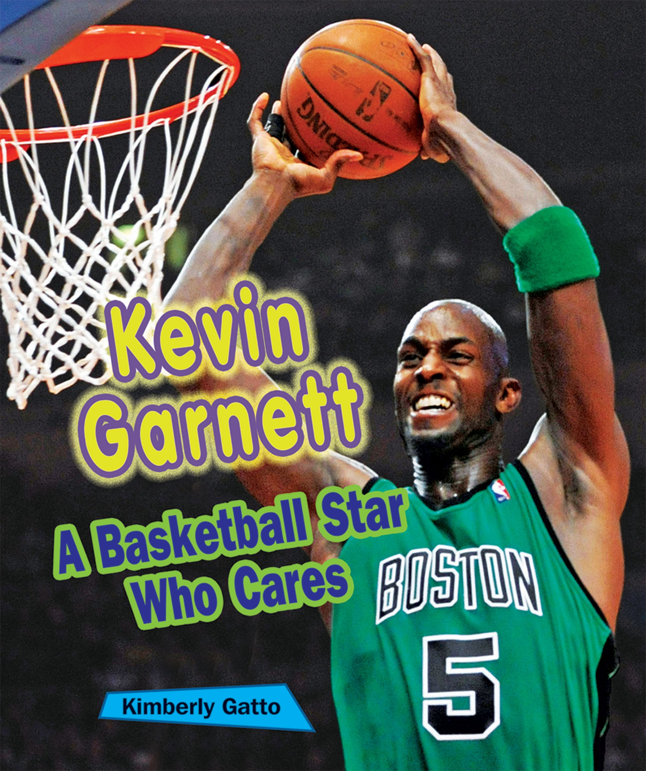 Download Kevin Garnett: A Basketball Star Who Cares (Sports Stars Who Care) pdf