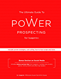 The Ultimate Guide to Power Prospecting for Isagenix