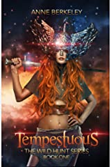 Tempestuous (The Wild Hunt Series Book 1) Kindle Edition