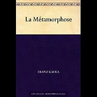 La Métamorphose (French Edition)