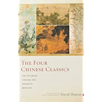 The Four Chinese Classics: Tao Te Ching, Chuang