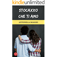 Stocaxxo che ti amo (Digital Emotions)