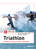 Triathlon: Optimales Training für (Quer-)Einsteiger