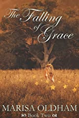 The Falling of Grace (The Falling Series Book 2) Kindle Edition
