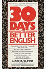 Thirty Days to Better English: Learn to Speak and Write More Effectively--in Only Fifteen Minutes a Day! (Signet) Mass Market Paperback