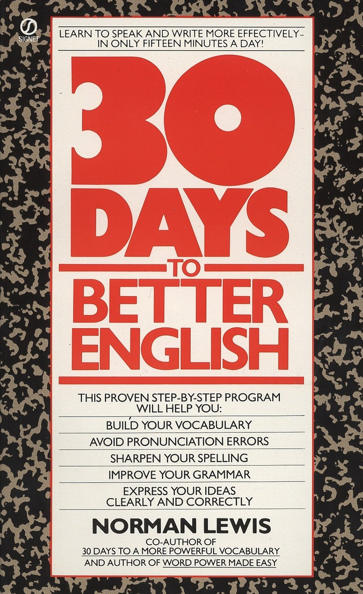 Buy Thirty Days to Better English: Learn to Speak and Write More  Effectively--in Only Fifteen Minutes a Day! (Signet) Book Online at Low  Prices in India ...