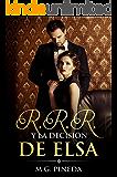 R.R.R. y la decisión de Elsa (Spanish Edition)