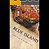 Blue Island: Tratar de olvidar a alguien, es recordarle para siempre