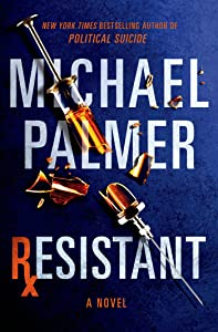 Resistant: A Novel (Dr. Lou Welcome)