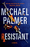 Resistant: A Novel (Dr. Lou Welcome Book 3)