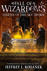 Wizardoms: Legend of the Sky Sword (Fall of Wizardoms Book 2) Kindle Edition