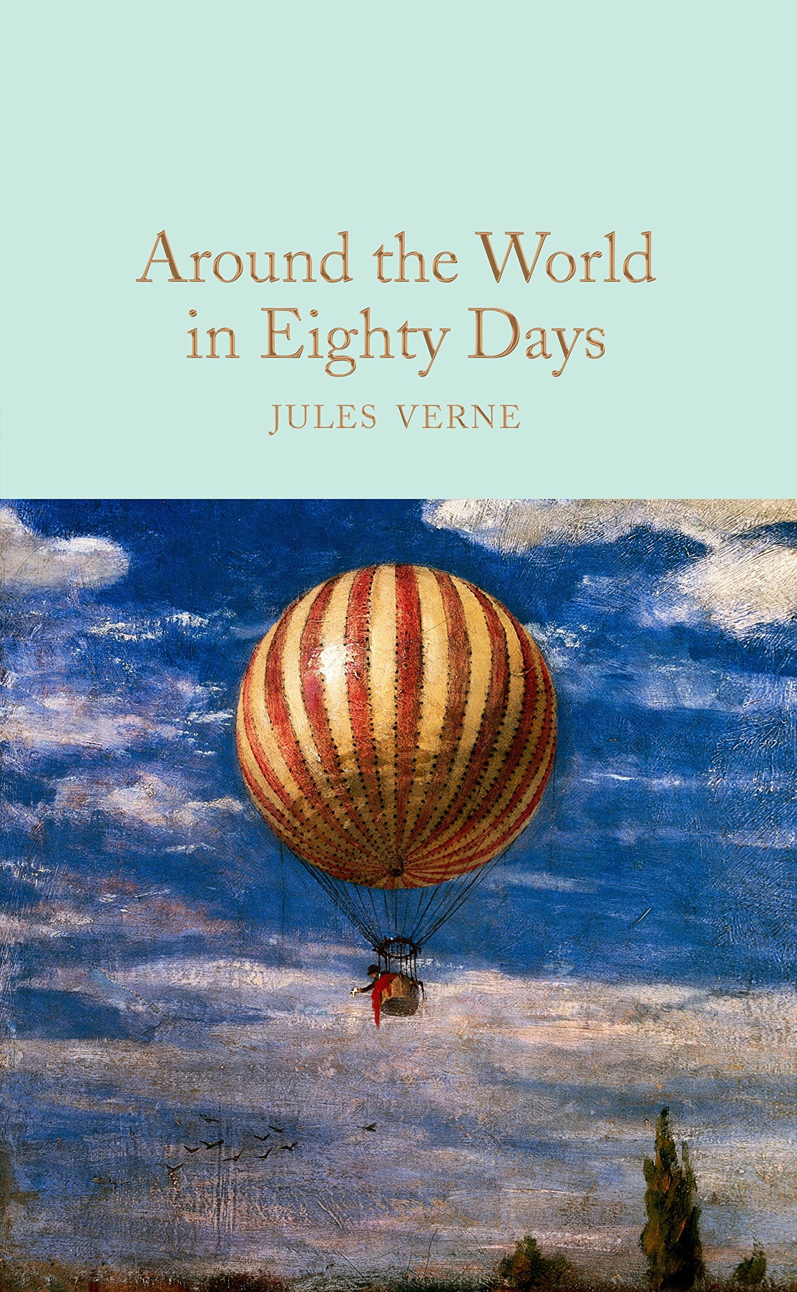 Around the World in Eighty Days (Macmillan Collector's Library) pdf epub