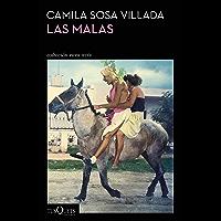 Las malas (Spanish Edition)