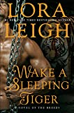 Wake A Sleeping Tiger: A Novel of the Breeds