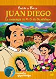 Juan Diego le Messager de Nd de Guadalupe DVD