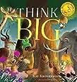Think Big (Live Big)