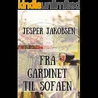 Fra gardinet til sofaen (Danish Edition)