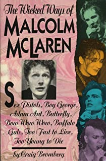 Malcolm McLaren: The Authorised Biography: Amazon.co.uk: Paul Gorman