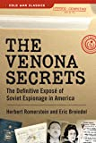 The Venona Secrets: The Definitive Expose of Soviet Espionage in America