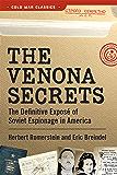 The Venona Secrets: Exposing Soviet Espionage and America's Traitors (Cold War Classics)