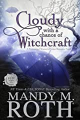 Cloudy with a Chance of Witchcraft: A Paranormal Women's Fiction Romance Novel (Grimm Cove Book 1) Kindle Edition