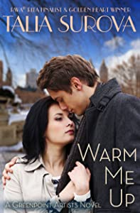 Warm Me Up (Greenpoint Artists Book 4)