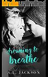 Drowning to Breathe (Bleeding Stars Book 2)
