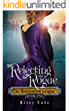 Rejecting the Rogue: The Restitution League Book 1
